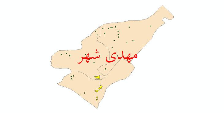دانلود نقشه جی آی اس تقسیمات سیاسی شهرستان مهدی شهرسال 1398