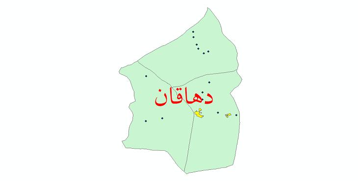 دانلود نقشه جی ای اس تقسیمات سیاسی شهرستان دهاقان سال 1398