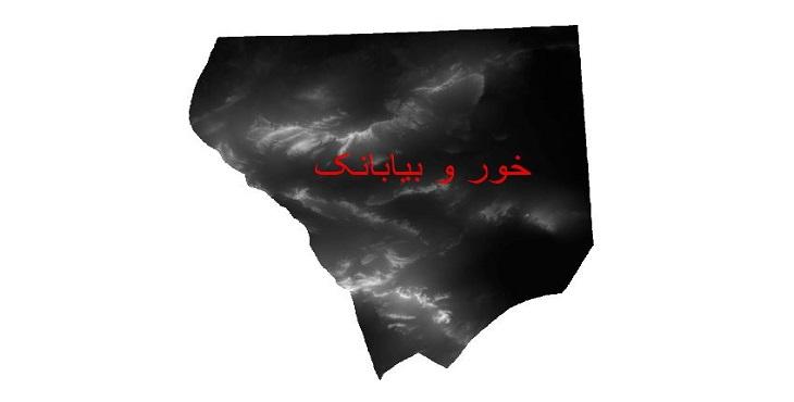 دانلود نقشه دم رقومی ارتفاعی شهرستان خور و بیابانک