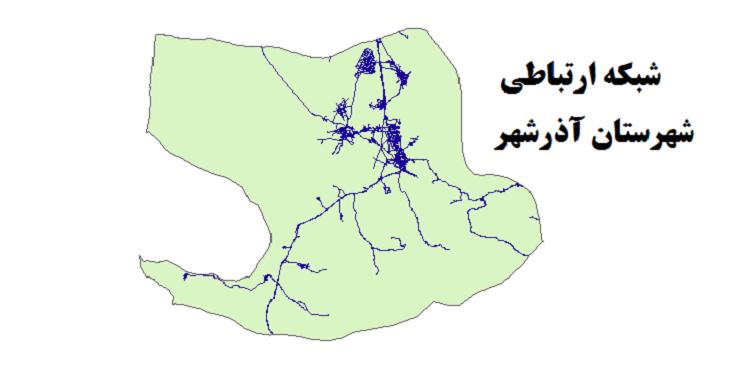 شیپ فایل شبکه راههای شهرستان آذرشهر 1399